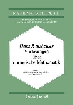 Vorlesungen über Numerische Mathematik von Rutishauser,  H.