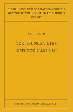 Vorlesungen über Orthogonalreihen von Kasch,  Friedrich, Tricomi,  Francesco Giacomo