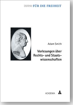 Vorlesungen über Rechts- und Staatswissenschaften von Brühlmeier,  Daniel, Smith,  Adam