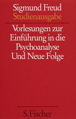 Vorlesungen zur Einführung in die Psychoanalyse / Neue Folge der Vorlesungen zur Einführung in die Psychoanalyse von Freud,  Sigmund