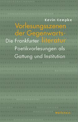 Vorlesungsszenen der Gegenwartsliteratur von Kempke,  Kevin