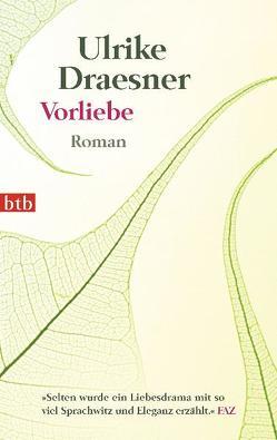 Vorliebe von Draesner,  Ulrike