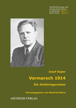 Vormarsch 1914 von Beine,  Manfred, Küper,  Josef