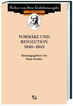 Vormärz und Revolution 1840-1849 von Fenske,  Hans