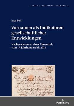 Vornamen als Indikatoren gesellschaftlicher Entwicklungen von Pohl,  Inge