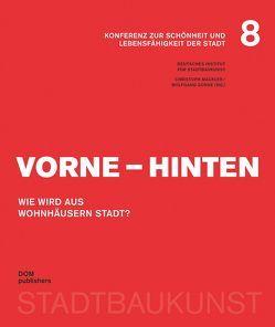 Vorne – Hinten. Wie wird aus Wohnhäusern Stadt? von Mäckler,  Christoph, Sonne,  Wolfgang