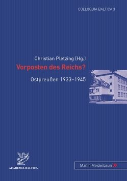 Vorposten des Reichs? von Pletzing,  Christian