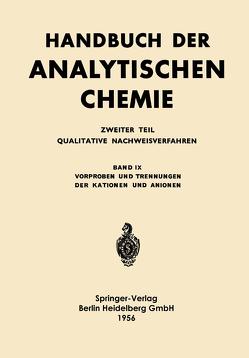 Vorproben und Trennungen der Kationen und Anionen von Jevins,  Alfred, Stegemann,  K., Straumanis,  M.E.