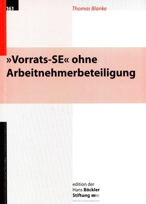 Vorrats-SE ohne Arbeitnehmerbeteiligung von Blanke,  Thomas