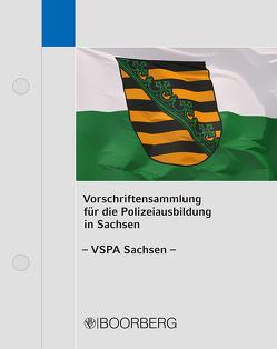 Vorschriftensammlung für die Polizeiausbildung in Sachsen (VSPA Sachsen)