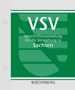 Vorschriftensammlung für die Verwaltung in Sachsen – VSV von Degenkolbe,  Frank, Musall,  Peter, Nolde,  Frank