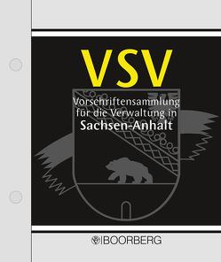 Vorschriftensammlung für die Verwaltung Sachsen-Anhalt – VSV von Brecht,  Ulrich, Grimberg,  Michael