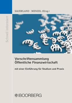 Vorschriftensammlung Öffentliche Finanzwirtschaft von Menzel,  Kai, Sauerland,  Thomas