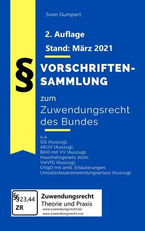 Vorschriftensammlung zum Zuwendungsrecht des Bundes von Sven,  Gumpert
