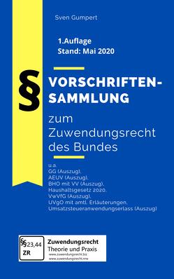 Vorschriftensammlung zum Zuwendungsrecht des Bundes von Gumpert,  Sven