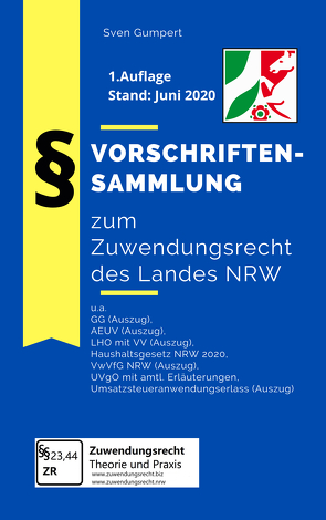 Vorschriftensammlung zum Zuwendungsrecht des Landes NRW von Gumpert,  Sven