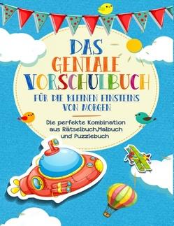 Vorschulbuch für die kleinen Einsteins von Morgen – Kinderbuch für Vorschule und Kindergarten von Werkstatt,  Kinder
