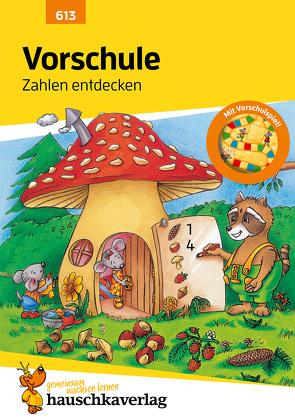 Vorschule: Zahlen entdecken von Hünemann-Rottstegge,  Heike, Knapp,  Martina, Maier,  Ulrike