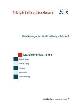 Vorschulische Bildung in Berlin 2016