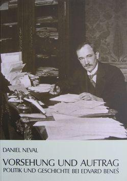 Vorsehung und Auftrag. von Neval,  Daniel