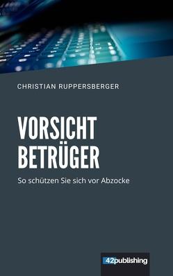 Vorsicht Betrüger von Ruppersberger,  Christian