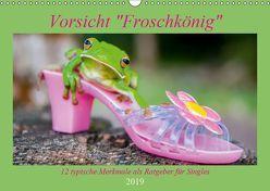 Vorsicht: Froschkönig (Wandkalender 2019 DIN A3 quer) von Travelpixx.com