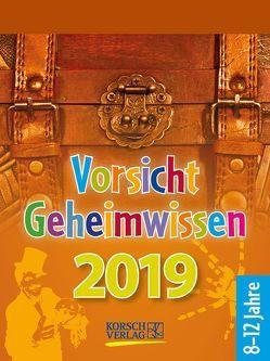 Vorsicht Geheimwissen 2019 von Korsch Verlag