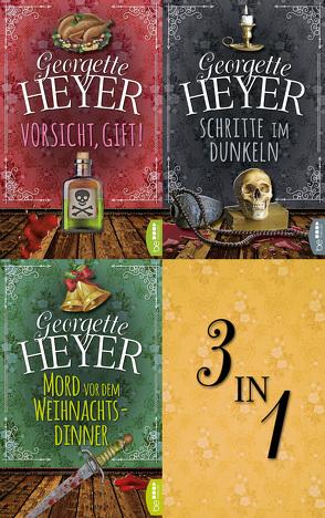 Vorsicht, Gift! – Schritte im Dunkeln – Mord vor dem Weihnachtsdinner von Heyer,  Georgette