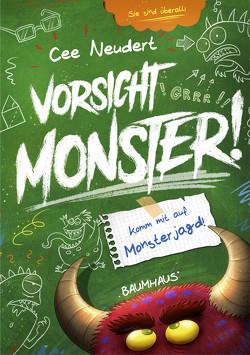 Vorsicht, Monster! – Komm mit auf Monsterjagd! von Neudert,  Cee, Nöldner,  Pascal