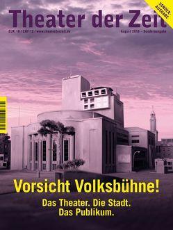Vorsicht Volksbühne! von Engler,  Wolfgang, Gröschner,  Annett, Köck,  Thomas, Paoli,  Guillaume, Slevogt,  Esther
