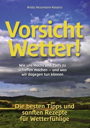 Vorsicht Wetter! von Heßmann-Kosaris,  Anita