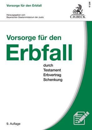Vorsorge für den Erbfall von Bayerischen Staatsministerium der Justiz, Kroiß,  Ludwig