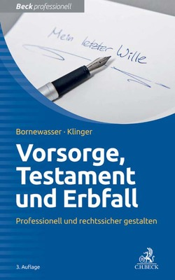 Vorsorge, Testament und Erbfall von Bornewasser,  Ludger, Klinger,  Bernhard F.