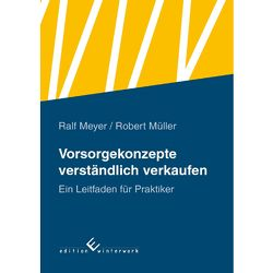 Vorsorgekonzepte verständlich verkaufen von Meyer,  Ralf, Müller,  Robert