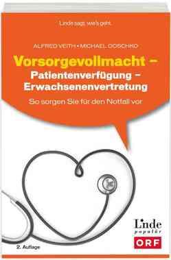 Vorsorgevollmacht und Patientenverfügung von Doschko,  Michael, Veith,  Alfred