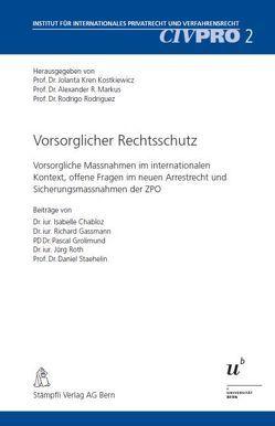 Vorsorglicher Rechtsschutz von Kren Kostkiewicz,  Jolanta, Markus,  Alexander, Rodriguez,  Rodrigo