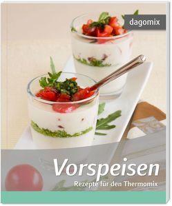 Vorspeisen Rezepte für den Thermomix von Dargewitz,  Andrea, Dargewitz,  Gabriele