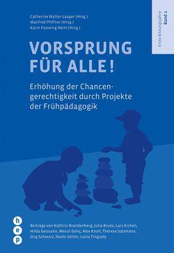 Vorsprung für Alle von Fasseing Heim,  Karin, Pfiffner,  Manfred, Walter-Laager,  Catherine