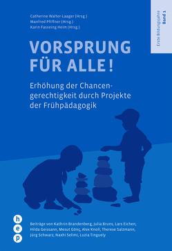 Vorsprung für alle! von Fasseing Heim,  Karin, Pfiffner,  Manfred, Walter-Laager,  Catherine