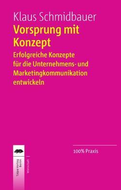 Vorsprung mit Konzept von Schmidbauer,  Klaus