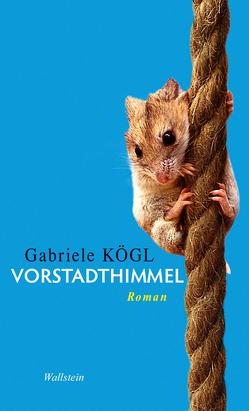 Vorstadthimmel von Kögl,  Gabriele