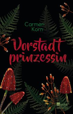 Vorstadtprinzessin von Korn,  Carmen