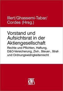 Vorstand und Aufsichtsrat in der Aktiengesellschaft von Ghassemi-Tabar,  Nima, Illert,  Staffan