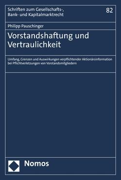 Vorstandshaftung und Vertraulichkeit von Pauschinger,  Philipp