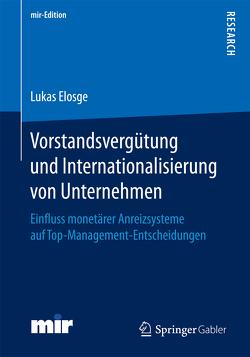 Vorstandsvergütung und Internationalisierung von Unternehmen von Elosge,  Dr. Lukas