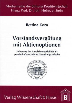 Vorstandsvergütung mit Aktienoptionen von Korn,  Bettina