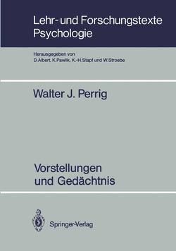Vorstellungen und Gedächtnis von Kintsch,  Walter, Perrig,  Walter J.