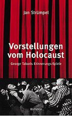 Vorstellungen vom Holocaust von Strümpel,  Jan