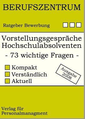 Vorstellungsgespräche für Hochschulabsolventen von Briehl,  Ludwig