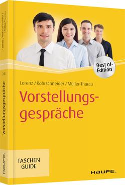 Vorstellungsgespräche von Lorenz,  Michael, Müller-Thurau,  Claus Peter, Rohrschneider,  Uta